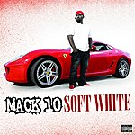Mack 10 Soft White (Parental Advisory)