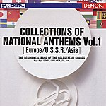 Coldstream Guards Collections Of National Anthems Vol.1 (Europe-U.s.s.r.-Asia)