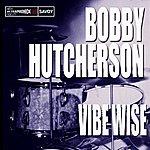 Bobby Hutcherson Vibe Wise