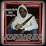 Hydro Hydroponic Vol.ii - Underdogg Boss