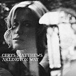 Cerys Matthews Arlington Way