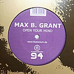 Max B. Grant Open Your Mind