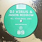 DJ Virus All Your Bass 2005