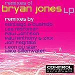 Bryan Jones Remixes Of Bryan Jones