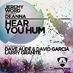 Deanna Hear You Hum (Feat. Deanna)