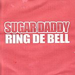 Sugar Daddy Ring De Bell (Feat. Brother Resistance)