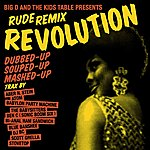 Big D And The Kids Table Rude Remix Revolution