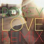 Rosey Love (Bost & Bim Remixes)