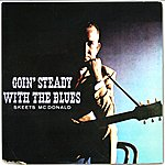 Skeets McDonald Goin' Steady With The Blues