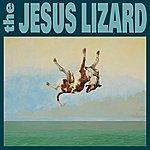 The Jesus Lizard Down (Remastered) (Reissue) (Bonus Tracks)