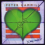 Peter Hammill X My Heart