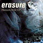 Erasure Phantom Bride EP