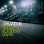 Urbandub Under Southern Lights