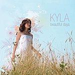 Kyla Beautiful Days