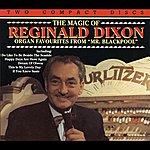 Reginald Dixon The Magic Of Reginald Dixon