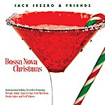 Jack Jezzro Bossa Nova Christmas