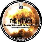 Hitman Blow Up Like A Bomb