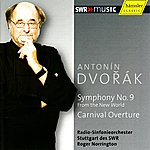 Sir Roger Norrington Dvořák: Symphony No. 9 From The New World & Carnival Overture