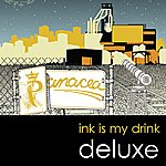 Panacea Ink Is My Drink (Deluxe Edition)
