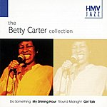 Betty Carter Hmv Jazz - Betty Carter The Collection