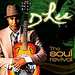 D. Lee The Soul Revival