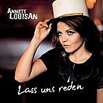 Annett Louisan Lass Uns Reden (Single)