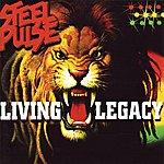 Steel Pulse Living Legacy