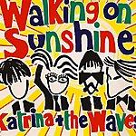 Katrina & The Waves Walking On Sunshine (Single)