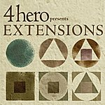 4hero 4hero Presents Extensions