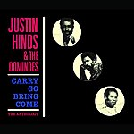 Justin Hinds & The Dominoes Carry Go Bring Come: Anthology '64-'74