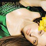 Gabriela Anders Bossa Beleza