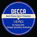 Sir Georg Solti Anvil Chorus From Il Trovatore (Single)