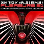 Danny Buddah Morales Pleasure 31