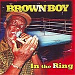 Brown Boy In The Ring