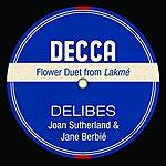 Dame Joan Sutherland Flower Duet From Lakmé (Single)