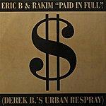 Eric B & Rakim Paid In Full/Eric B.is On The Cut