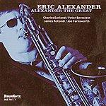 Eric Alexander Alexander The Great