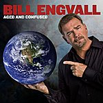 Bill Engvall Aged And Confused