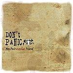 Dont Panic My Fairweather Friend (6-Track Maxi-Single)