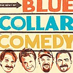 Bill Engvall The Best Of Blue Collar Comedy (Remastered)