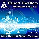 Desert Dwellers Remixed Part 1