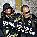 The Dons You Used To Hold Me (Feat. Terri B.)
