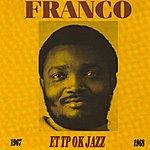 Franco Franco & L'ok Jazz (1967-1968)