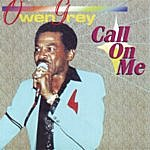 Owen Gray Call On Me