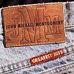 John Michael Montgomery Greatest Hits