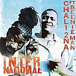 Chali 2na International (4-Track Maxi-Single)(Feat. Beenie Man)