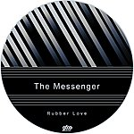 The Messenger Rubber Love (3-Track Maxi-Single)
