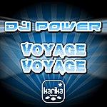 DJ Power Voyage Voyage (6-Track Maxi-Single)