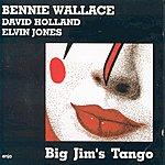 Bennie Wallace Big Jim's Tango