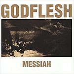 Godflesh Messiah